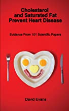 Cholesterol and Saturated Fat Prevent Heart Disease (English Edition)