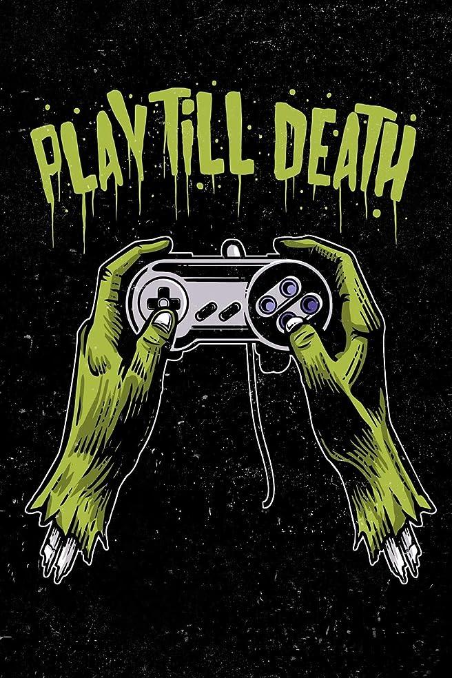 後退する離婚関与するPlay Till Death: Zombie Gamer Journal Diary For Men, Women, Teen and Kids