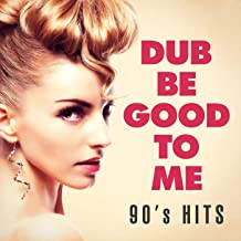 dub be good to me mp3