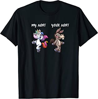 My Aunt Your Aunt Super Cute Unicorn Novelty T Shirt