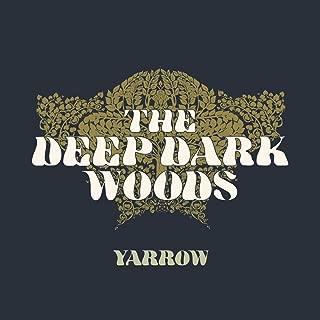 Best the deep dark woods yarrow Reviews