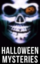 Halloween Mysteries: A Witch's Den, The Black Hand, Number 13, The Birth Mark, The Oblong Box, The Horla, Ligeia… (English...