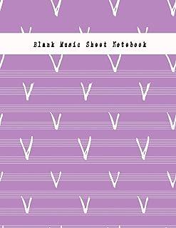 Blank Music Sheet Notebook: Music Manuscript Paper, Staff Paper, Musicians Notebook (Music Composition Books) 8.5 x 11 inc...