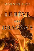 Le Rêve des Dragons (Le Temps des Sorciers — Tome Huit)