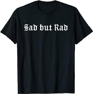 Best sad goth t shirt Reviews