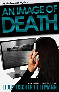 An Image of Death: The Ellie Foreman Mystery Series (The Ellie Foreman Mysteries Book 3)
