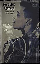 Love Like Leather (English Edition)