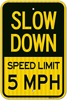 Slow Down Sign, Speed Limit 5 MPH Sign 12x18 3M Reflective (EGP) Rust Free,63 Aluminum, Easy to Mount Weather Resistant Long Lasting Ink, Made in USA by SIGO SIGNS