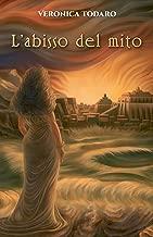 L'abisso del mito (Italian Edition)