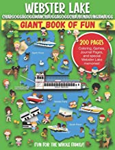 Webster Lake, Chargoggagoggmanchauggagoggchaubunagungamaugg Giant Book of Fun: Coloring Pages, Games, Activity Pages, Jour...