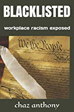 BLACKLISTED: workplace racism exposed