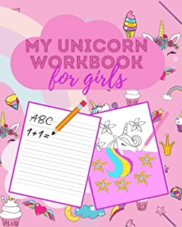 My Unicorn Workbook for Girls: A cool 2 in 1 workbook for girls where they can do their homework and have fun coloring uni...