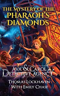 Ava & Carol Detective Agency: The Mystery of the Pharaoh's Diamonds