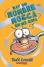 Hay un Hombre Mosca en mi sopa (There's a Fly Guy In My Soup) (Spanish Edition)