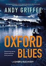 Oxford Blues: Dreaming spires. Dirty secrets. A canal noir novel (Johnson & Wilde Crime Mystery Book 3)
