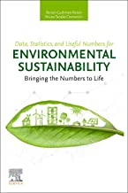 Data, Statistics, and Useful Numbers for Environmental Sustainability: Bringing the Numbers to Life