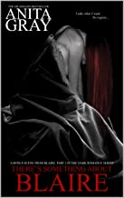 There's Something About Blaire: The Dark Romance Series