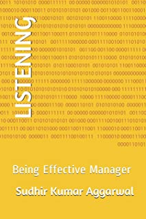 Listening: Being Effective Manager
