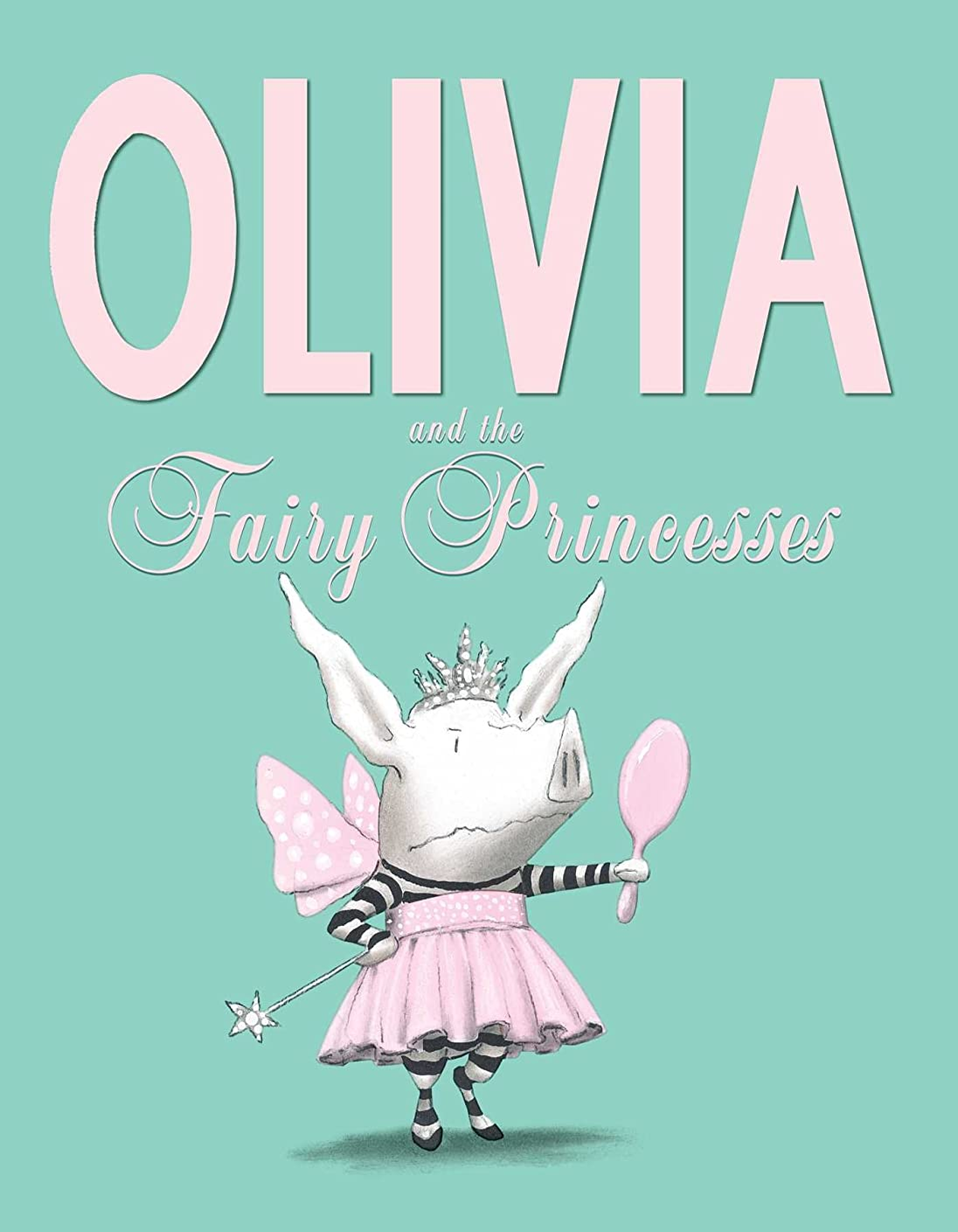 ボール特定の遠洋のOlivia and the Fairy Princesses