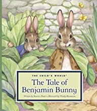 The Tale of Benjamin Bunny (Classic Tales by Beatrix Potter)