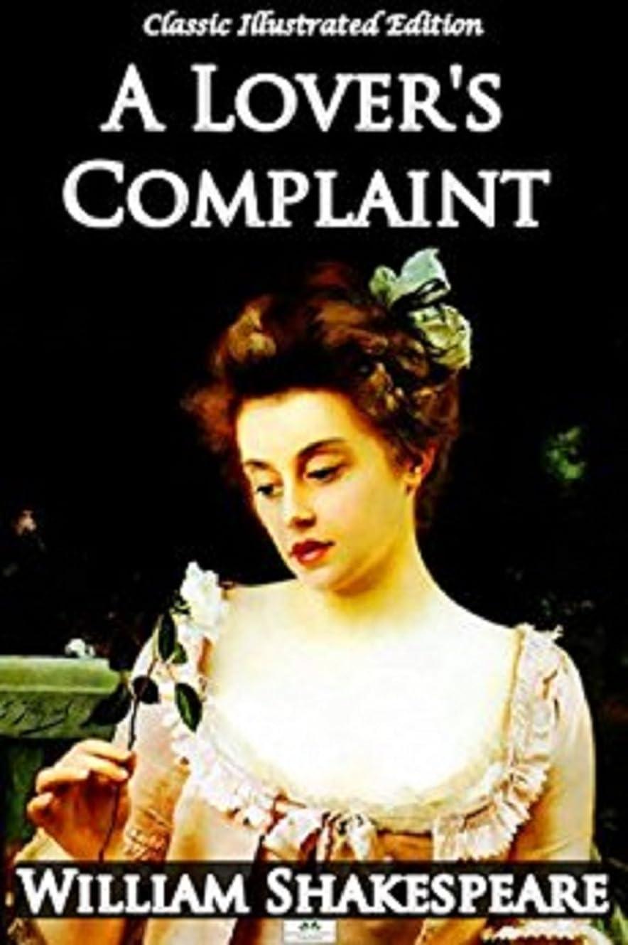 わかる自然誰A Lover's Complaint (Annotated) (English Edition)
