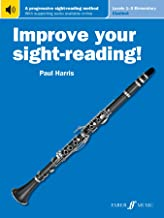 Improve Your Sight-Reading! Clarinet, Levels 1-3 (Elementary): A Progressive Sight-Reading Method, Book & Online Audio (Faber Edition: Improve Your Sight-reading)