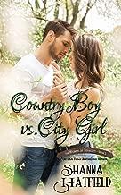 Country Boy vs. City Girl (The Women of Tenacity) (Volume 2)