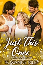 Just This Once: MMF Bisexual Romance (Just Us Book 1) (English Edition)