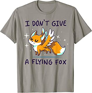 I Don't Give A Flying Fox T-Shirt