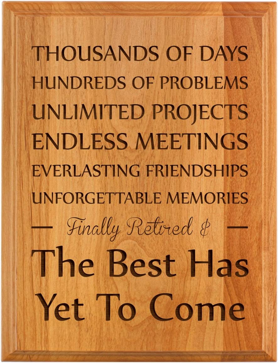 Amazon Com Thiswear Retirement Gifts For Women Or Men Retirement Finally Retired Best Has Yet To Come Retirement Gift Ideas For Coworker 7x9 Oak Wood Engraved Plaque Wood Home Kitchen