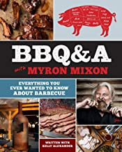 BBQ&A with Myron Mixon: Everything You Ever Wanted to Know About Barbecue