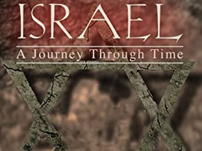 Israel, A Journey Through Time