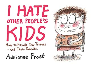 Best i hate other peoples kids Reviews