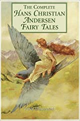 hans christian andersen complete fairy tales illustrated classic edition Kindle Edition