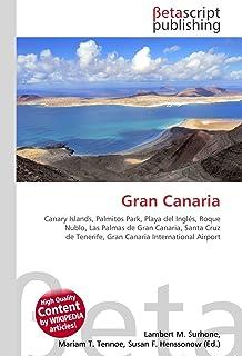 Gran Canaria: Canary Islands, Palmitos Park, Playa del Inglés, Roque Nublo, Las Palmas de Gran Canaria, Santa Cruz de Tenerife, Gran Canaria International Airport