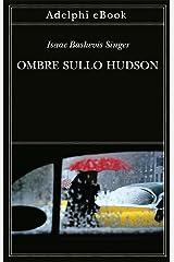 Ombre sullo Hudson (Italian Edition) Kindle Edition