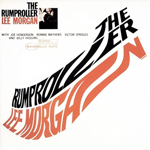 The Rumproller / Lee Morgan