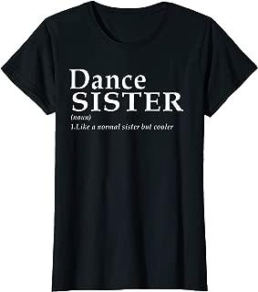 dance sister shirt