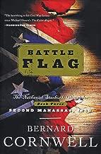 Battle Flag: The Nathaniel Starbuck Chronicles: Book Three