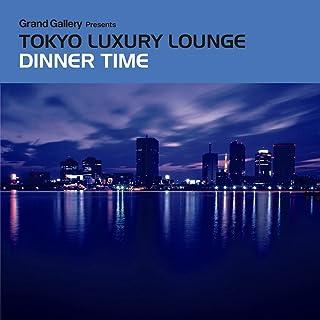 Tokyo Luxury Lounge Dinner Time
