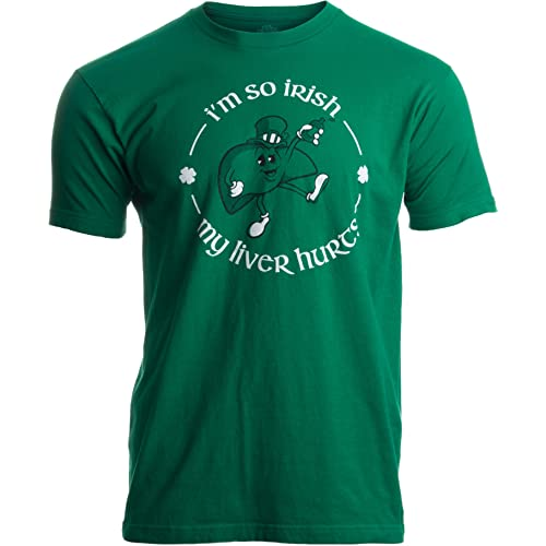 c8ac2a59 I'm so Irish, My Liver Hurts | Funny St. Patrick's Day Drinking
