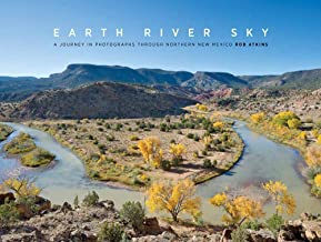 Earth River Sky: A Journey in Photographs