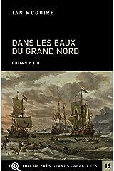 Dans les eaux du Grand Nord Paperback