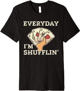 Everyday I'm Shuffling T-Shirt