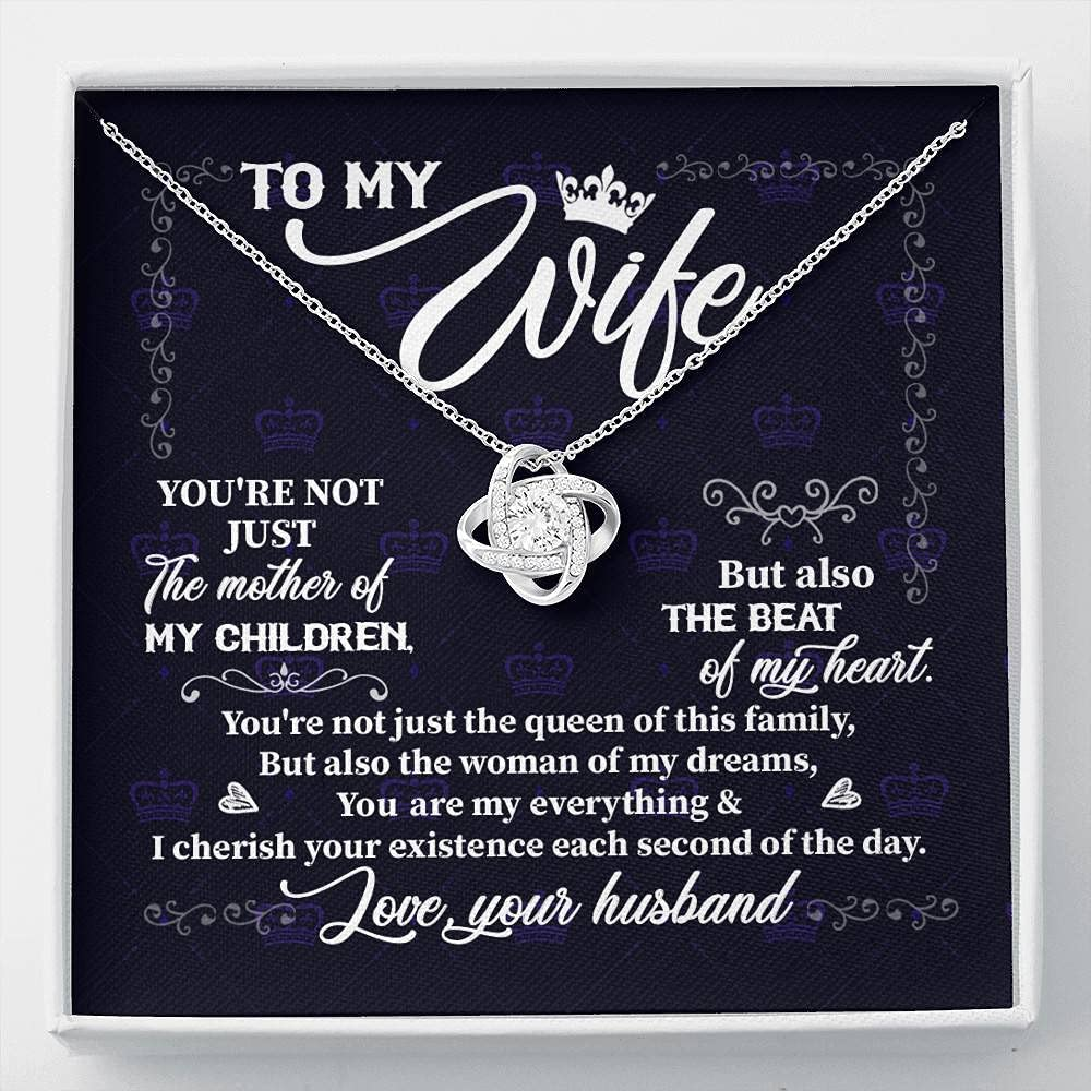 To My Wife You're Not Just the Knot of Children Love P 1 year warranty Mother Max 52% OFF