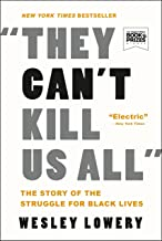Download They Can't Kill Us All: Ferguson, Baltimore, and a New Era in America's Racial Justice Movement PDF