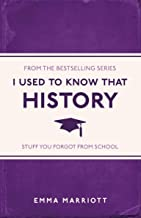 I Used to Know That: History (English Edition)