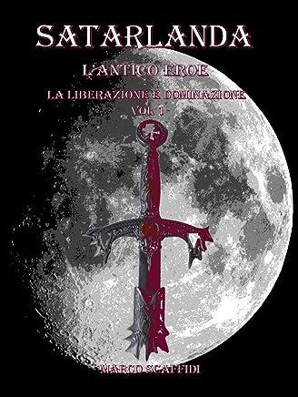 Satarlanda - LAntico Eroe - Vol 1