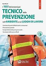 Il concorso per tecnico della prevenzione nell'ambiente e nei luoghi di lavoro