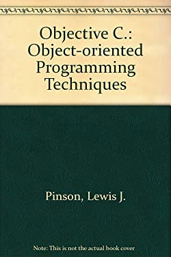 Objective-C: Object-Oriented Programming Techniques